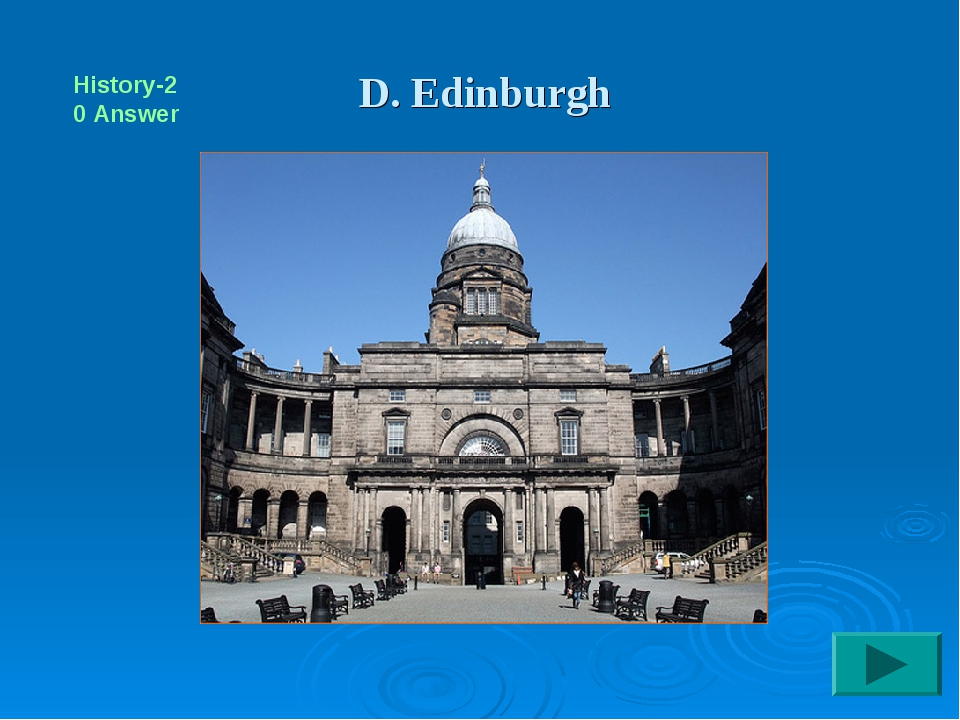 D. Edinburgh History-20 Answer