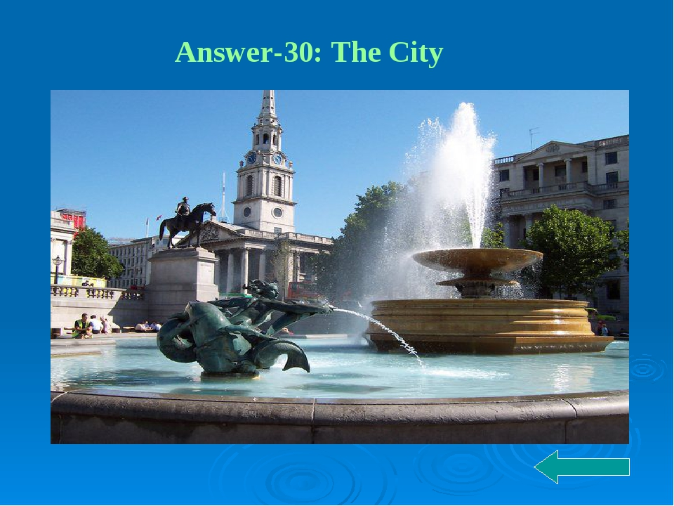 Answer-30: The City