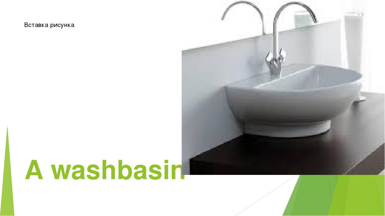 A washbasin