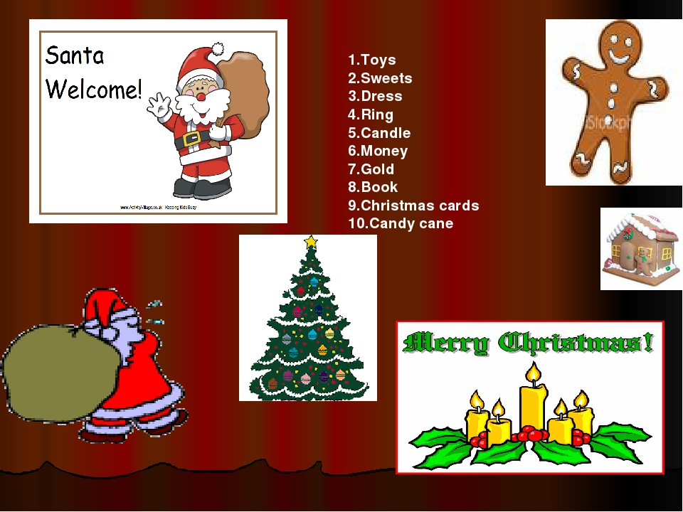 1.Toys 2.Sweets 3.Dress 4.Ring 5.Candle 6.Money 7.Gold 8.Book 9.Christmas car...