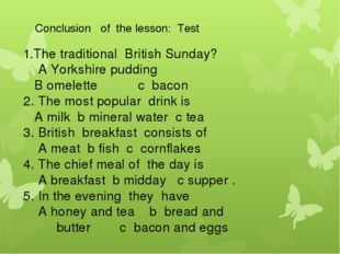 Conclusion of the lesson: Test 1.The traditional British Sunday? A Yorkshir