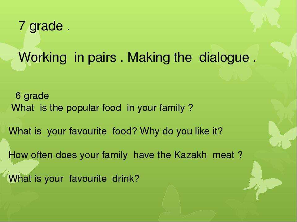 7 grade . Working in pairs . Making the dialogue . 6 grade What is the popula...