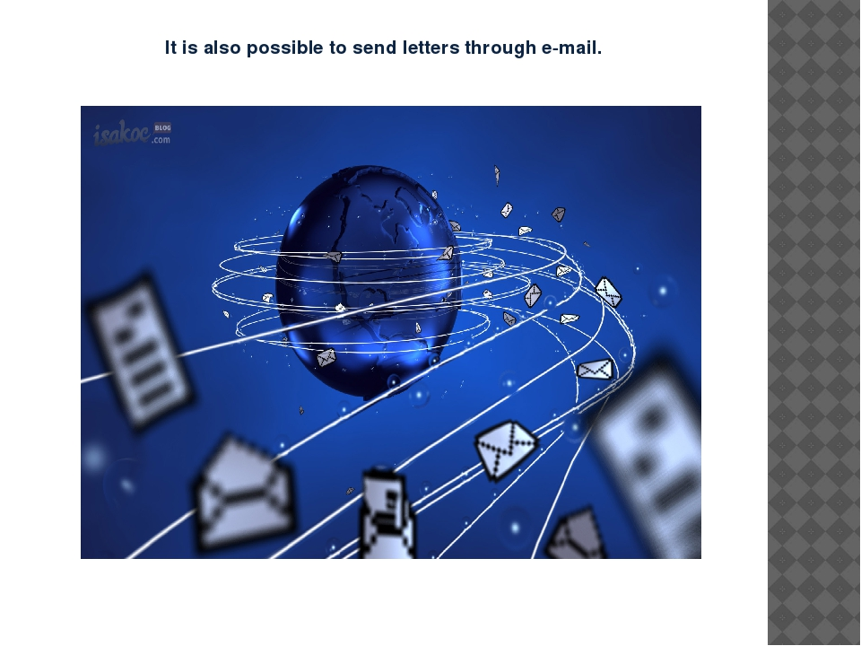 It is also possible to send letters through e-mail.