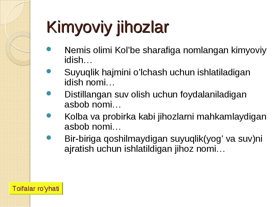 Kimyoviy jihozlar Nemis olimi Kol'be sharafiga nomlangan kimyoviy idish… Suyu...