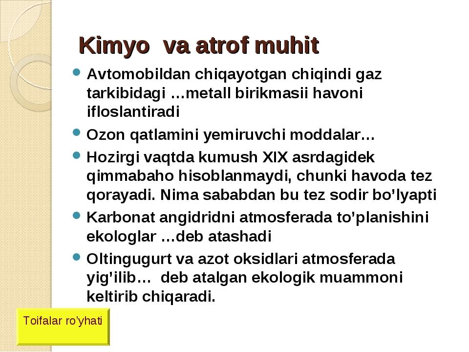 Kimyo va atrof muhit Avtomobildan chiqayotgan chiqindi gaz tarkibidagi …metal...