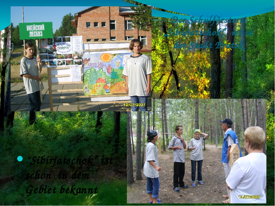 "Der Schulförsterei ""Sibirjatschok"" ist in der Stadt Bratsk ""Sibirjatschok"" is..."