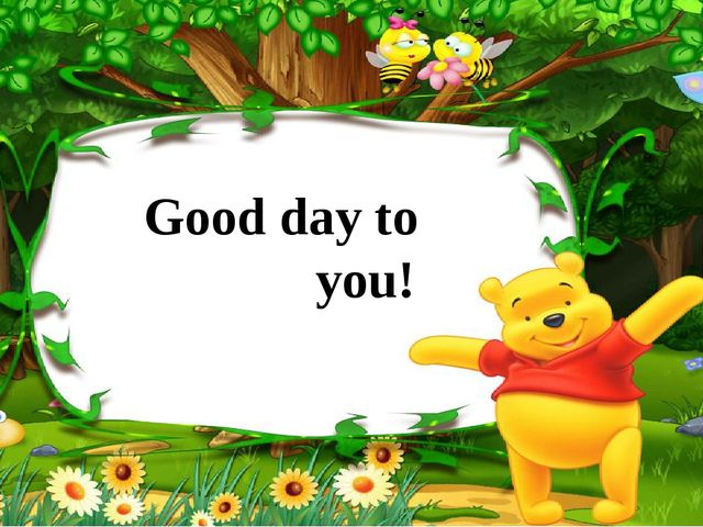Good day to you!