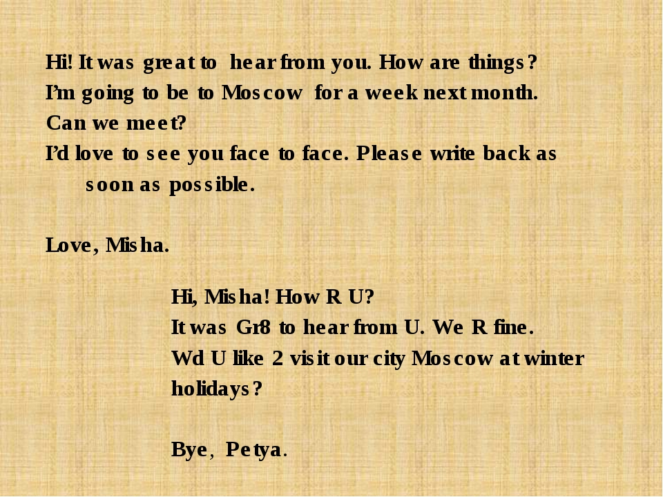 Hi! It was great to hear from you. How are things? I'm going to be to Moscow...