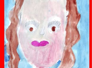 Я рисую маму!