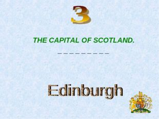THE CAPITAL OF SCOTLAND. _ _ _ _ _ _ _ _ _