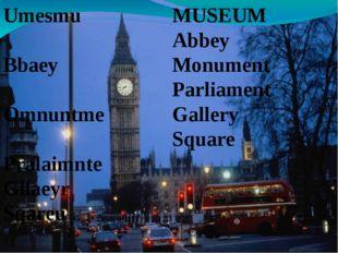 Umesmu Bbaey Omnuntme Pralaimnte Gllaeyr Sqareu MUSEUM Abbey Monument Parliam