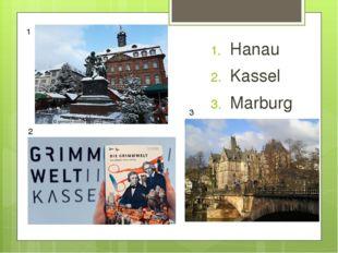 Hanau Kassel Marburg 1 2 3