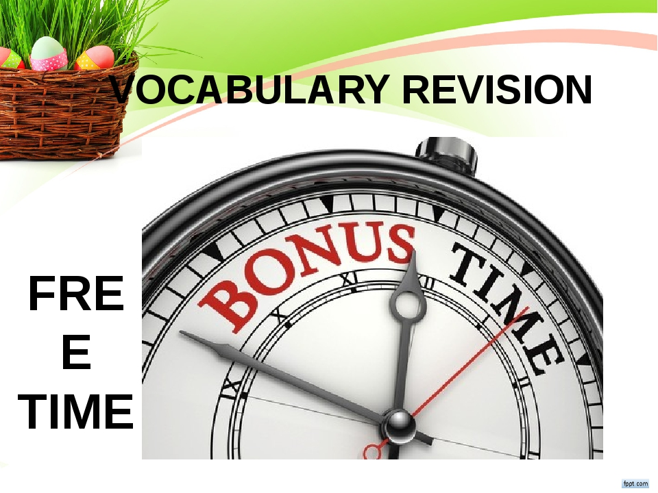 VOCABULARY REVISION FREE TIME