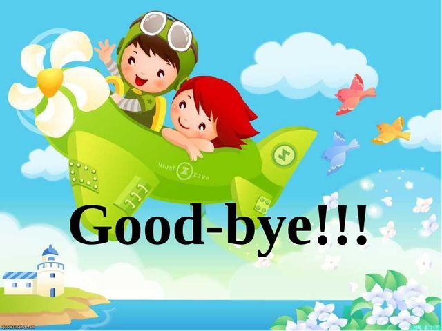 Good-bye!!!