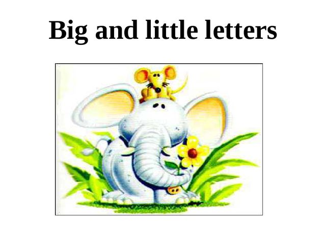 Big and little letters