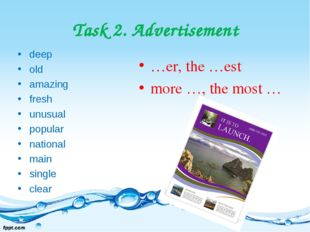 Task 2. Advertisement deep old amazing fresh unusual popular national main si