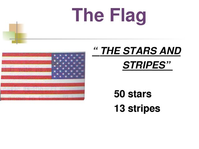 "The Flag "" THE STARS AND STRIPES"" 50 stars 13 stripes"