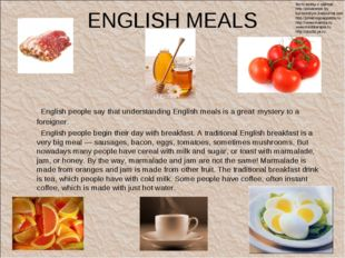 ENGLISH MEALS English people say that understanding English meals is a great