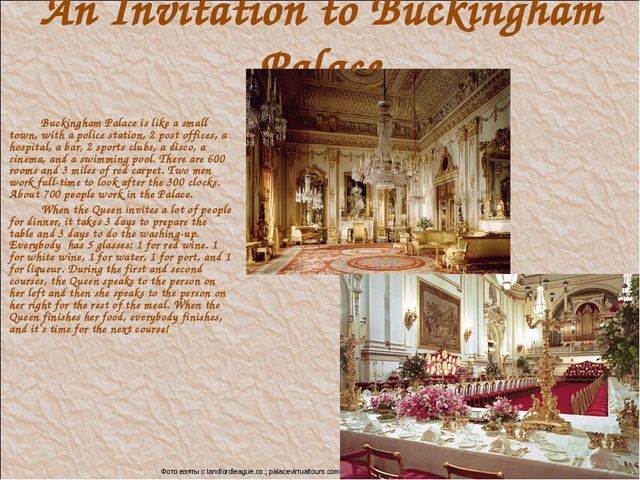 An Invitation to Buckingham Palace Buckingham Palace is like a small town, wi...