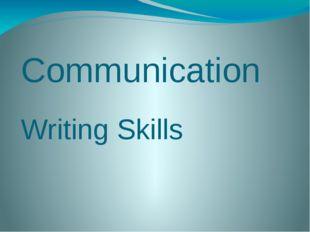 Сommunication Writing Skills