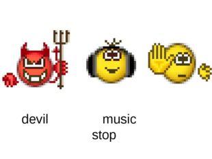 devil music stop