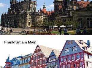 Dresden Frankfurt am Main