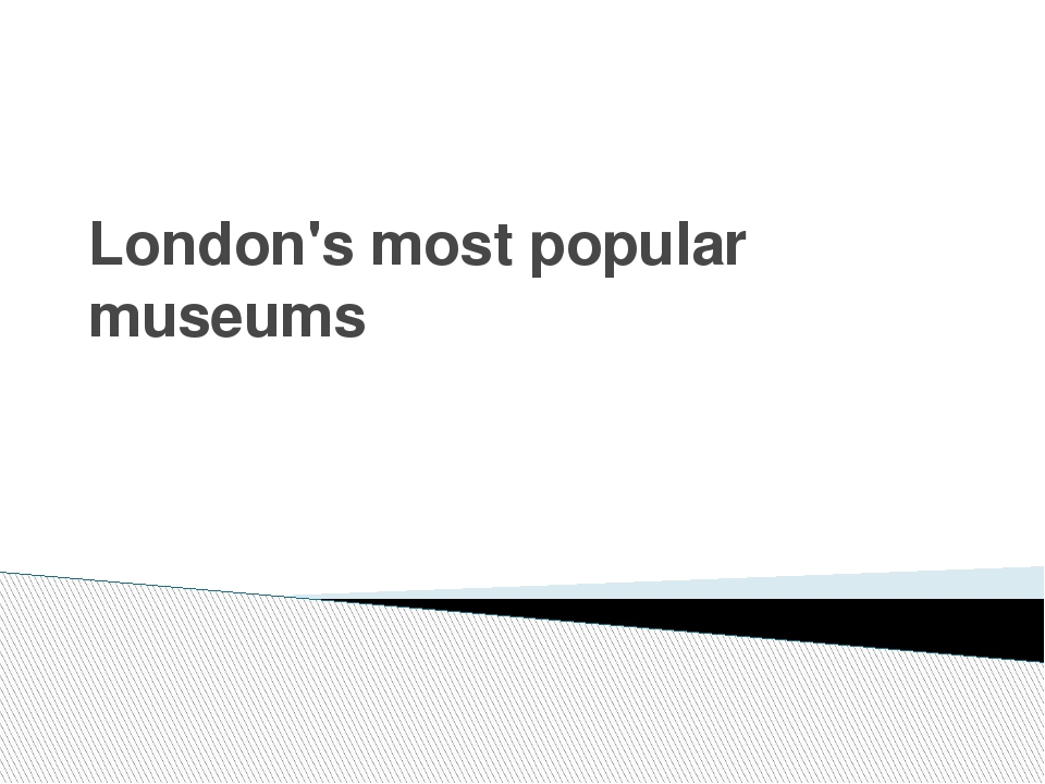 London's most popular museums