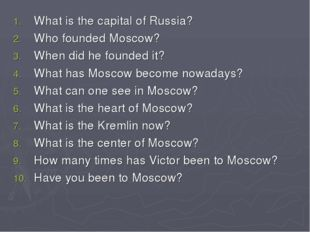 What is the capital of Russia? Who founded Moscow? When did he founded it? Wh