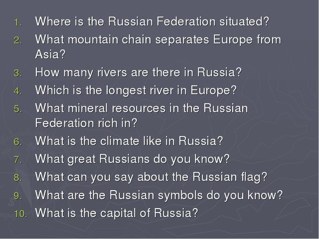 Where is the Russian Federation situated? What mountain chain separates Europ...
