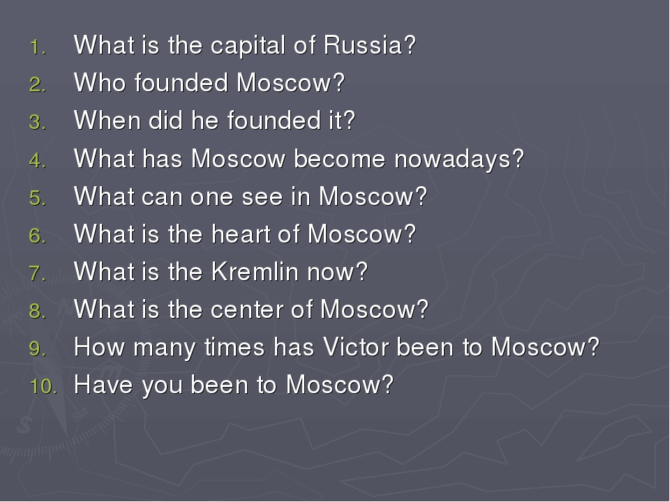What is the capital of Russia? Who founded Moscow? When did he founded it? Wh...