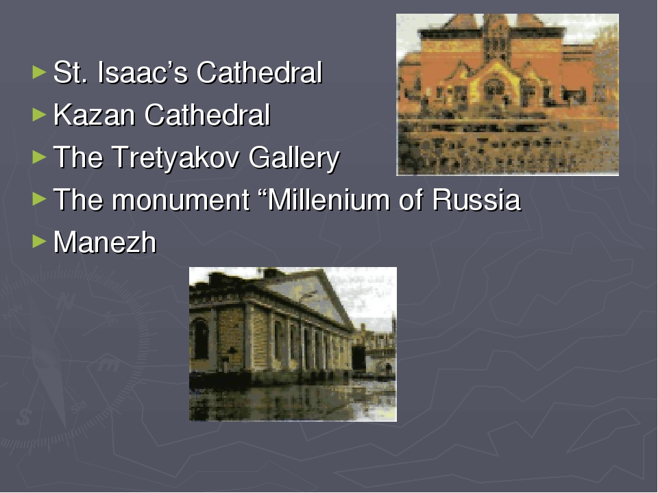 """St. Isaac's Cathedral Kazan Cathedral The Tretyakov Gallery The monument """"Mil..."""