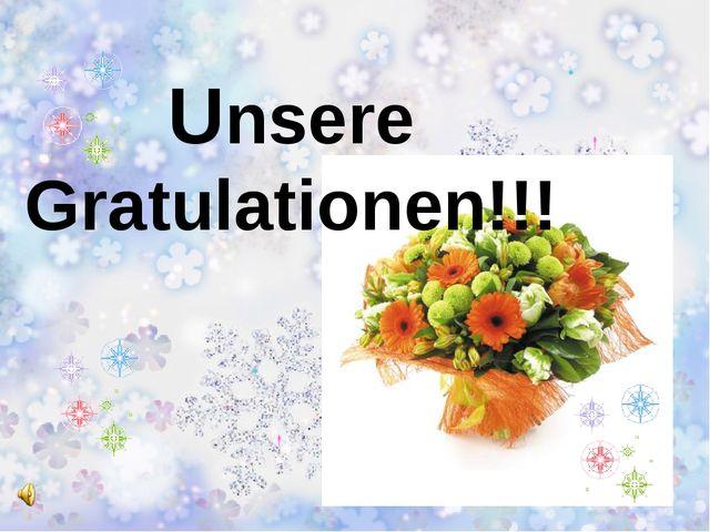 Unsere Gratulationen!!!