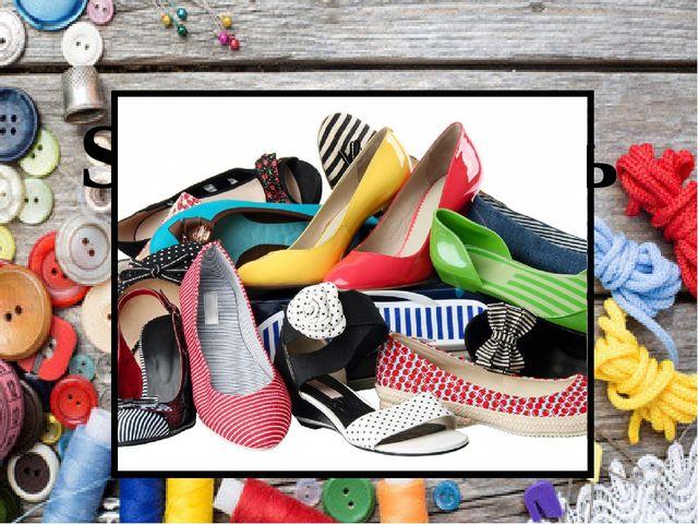 Shoes - обувь