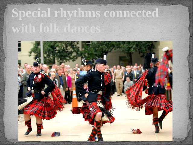 Special rhythms connected with folk dances