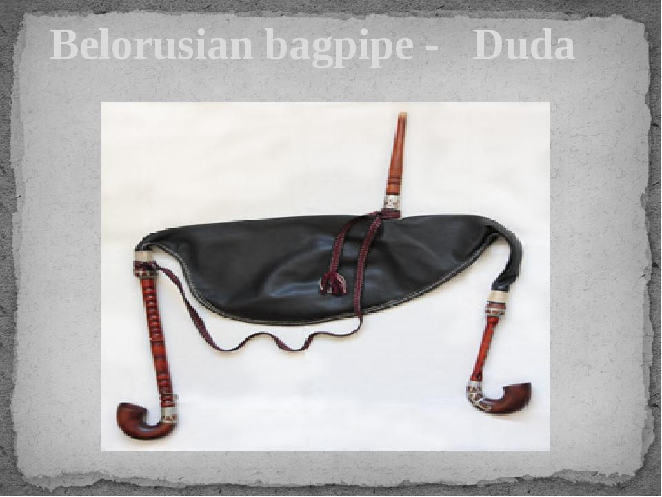 Belorusian bagpipe - Duda