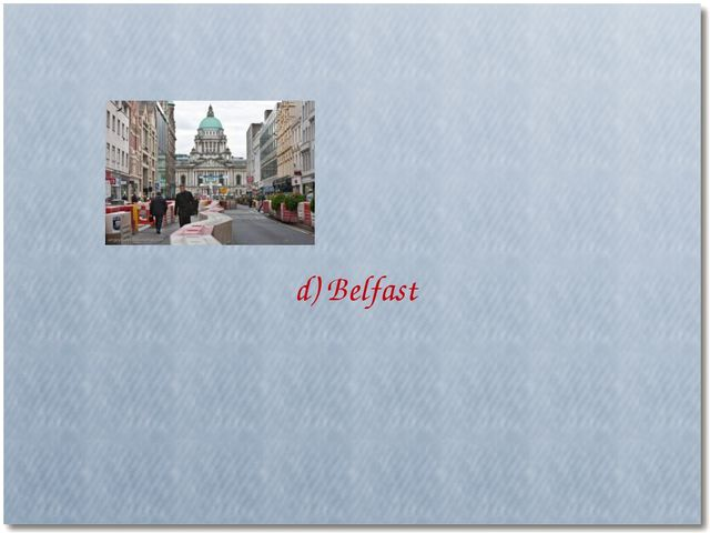d) Belfast