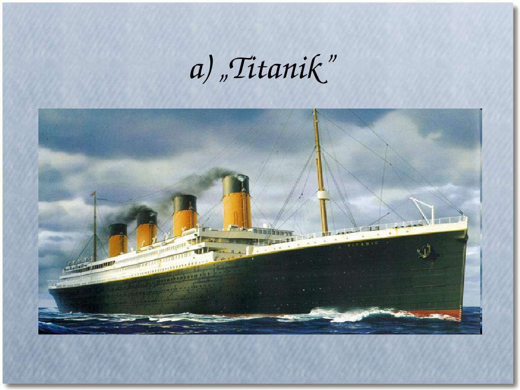 "a) ""Titanik"""