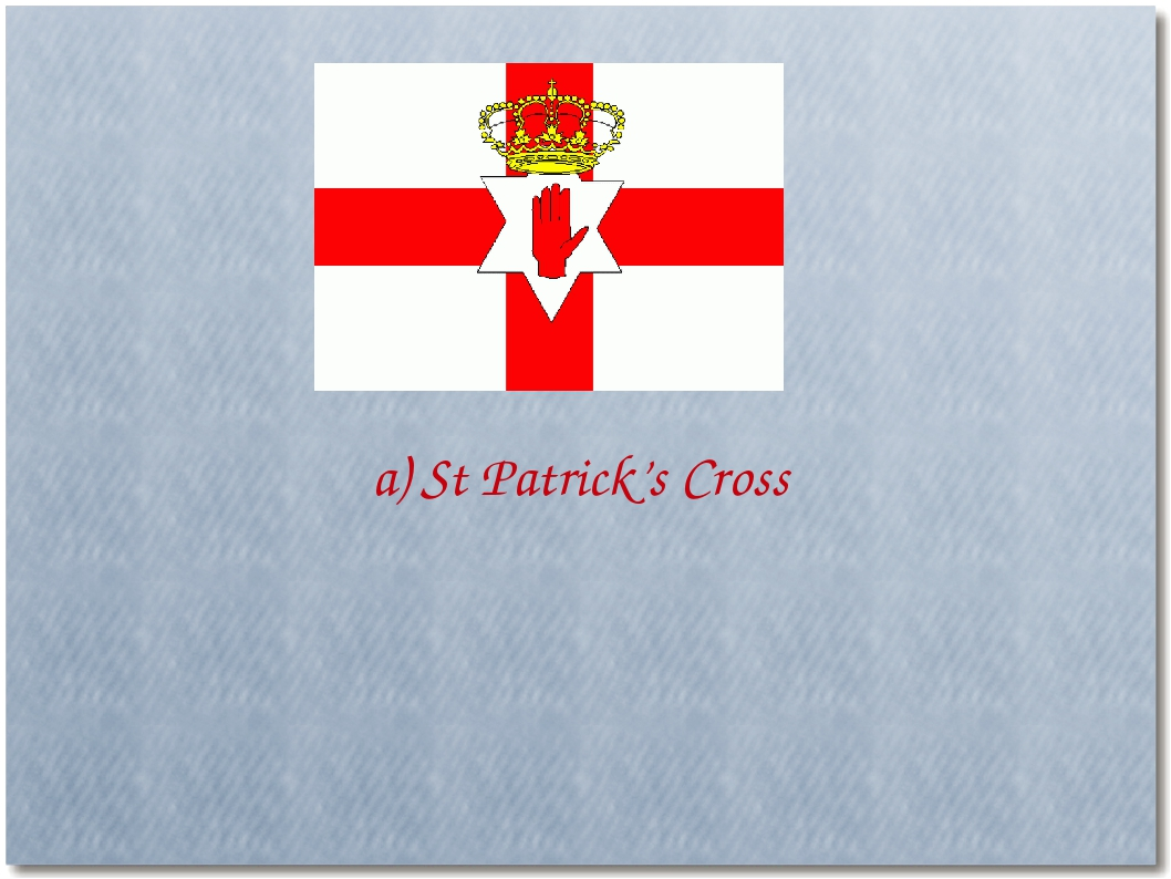 a) St Patrick's Cross