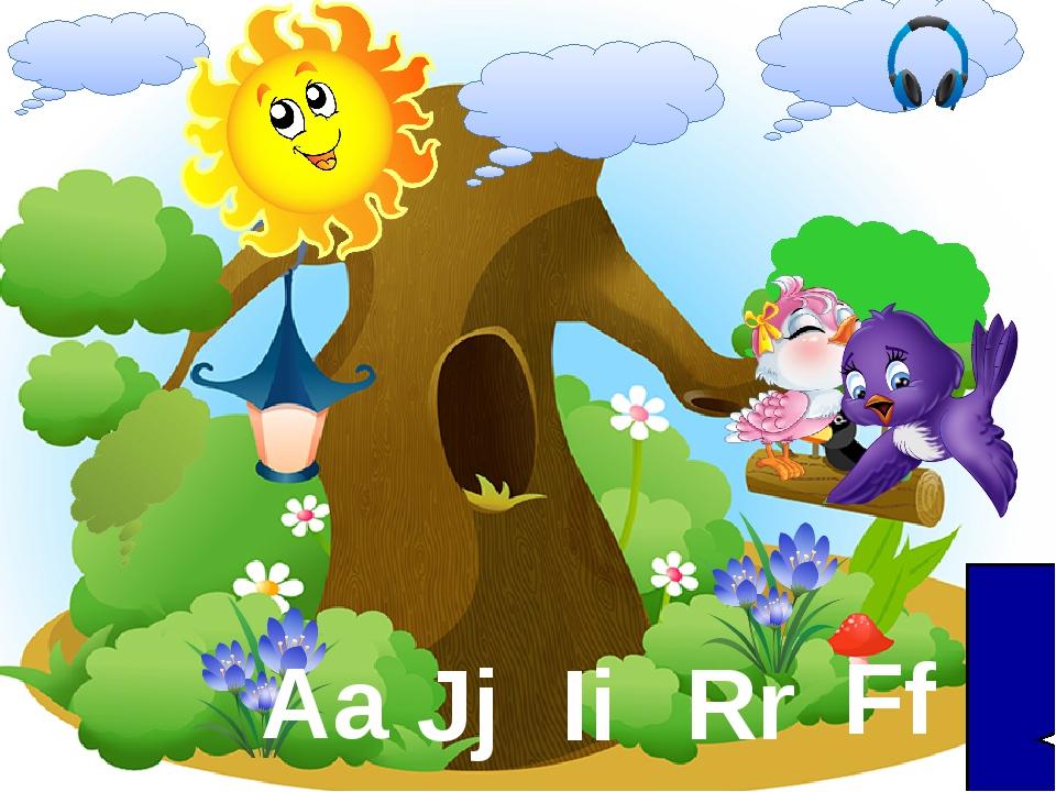 Ii Jj Aa Ff Rr