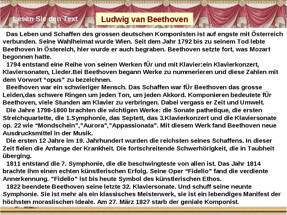 Das Leben und Schaffen des grossen deutschen Komponisten ist auf engste mit...