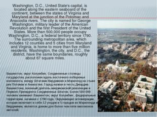 Washington, D.C., United State's capital, is located along the eastern seabo