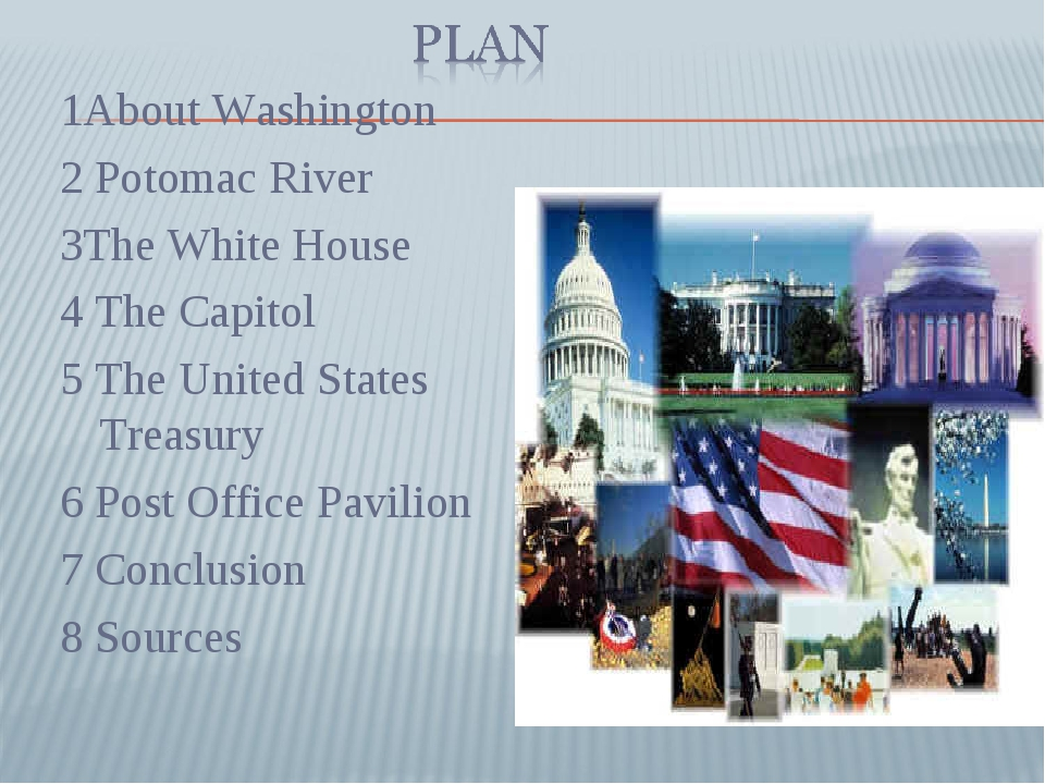 1About Washington 2 Potomac River 3The White House 4 The Capitol 5 The United...