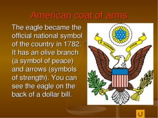 American coat of arms The eagle became the official national symbol of the co