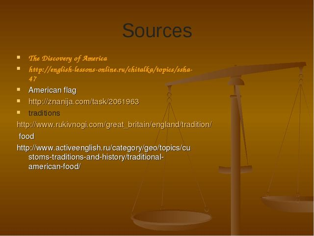 Sources The Discovery of America  http://english-lessons-online.ru/chitalka/t...
