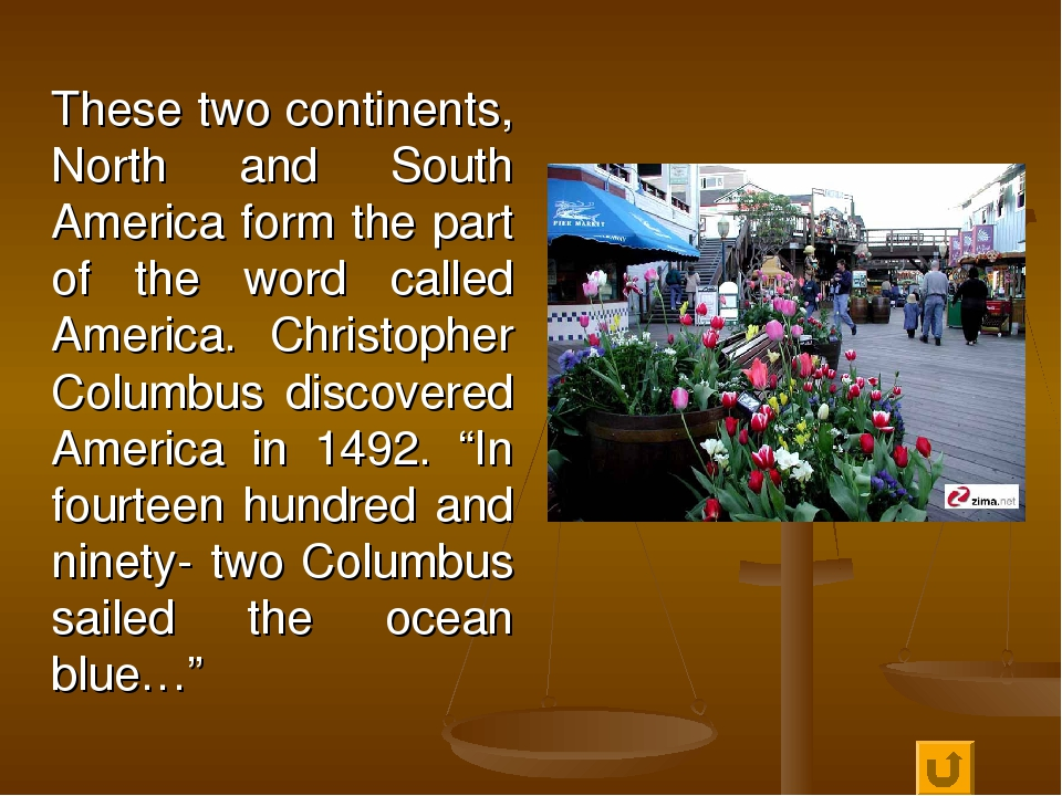 These two continents, North and South America form the part of the word call...