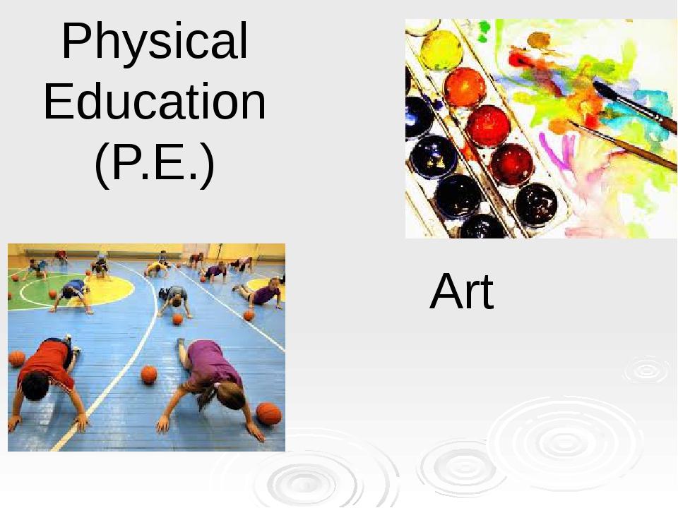 Physical Education (P.E.) Art