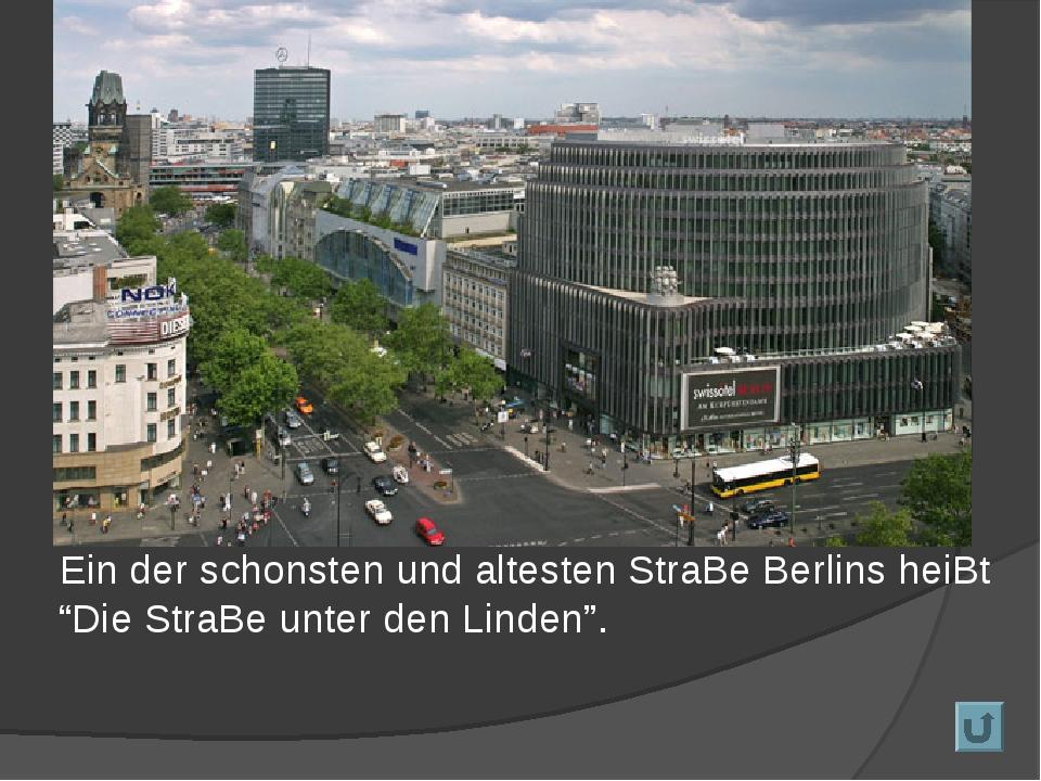 """Ein der schonsten und altesten StraBe Berlins heiBt """"Die StraBe unter den Li..."""