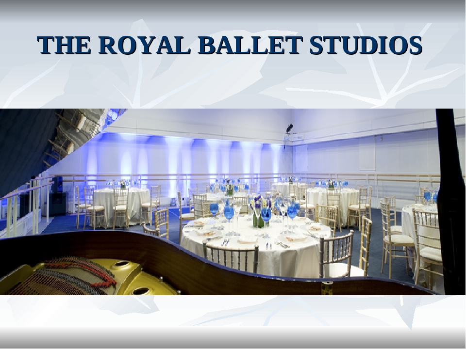 THE ROYAL BALLET STUDIOS