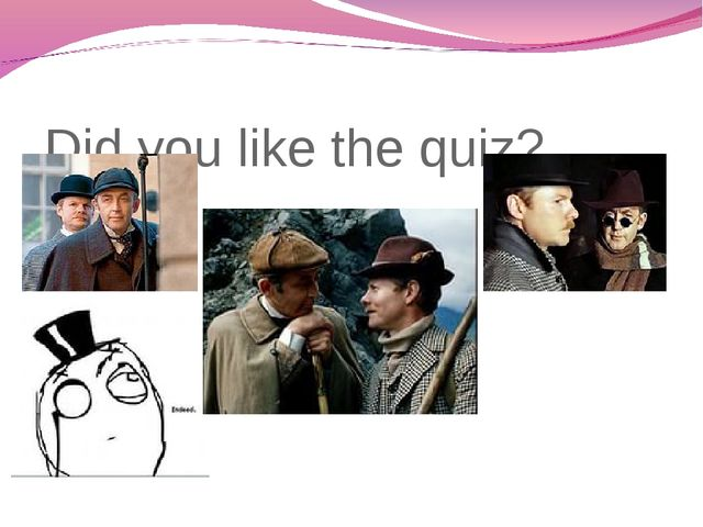 Did you like the quiz?