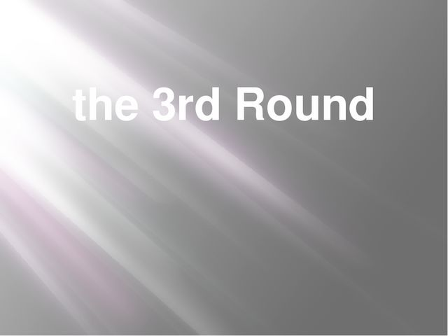 the 3rd Round